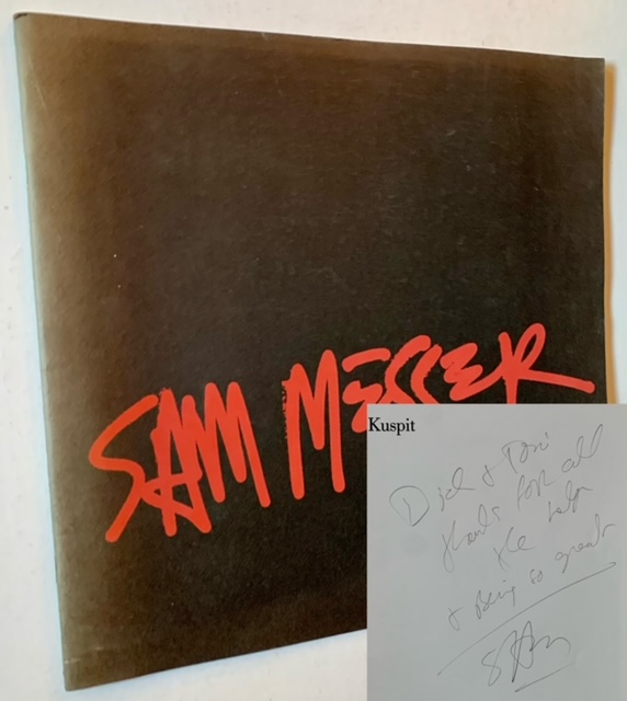 Sam Messer: Paintings, 1983-1986 (Inscribed to Dick Polich). Donald Kuspit.