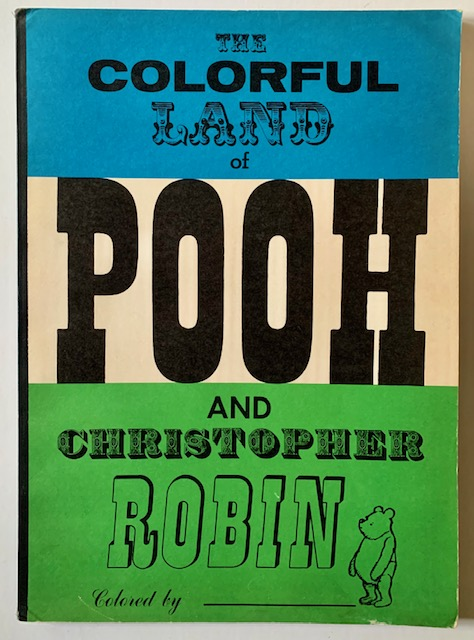 The Colorful Land of Pooh and Christophetr Robin (Coloring Book)