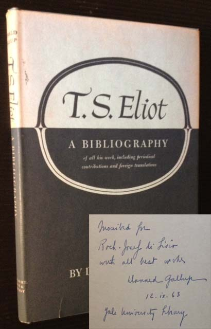 T.S. Eliot: A Bibliography. Donald Gallup.