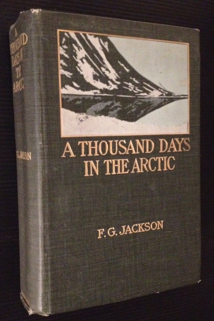 A Thousand Days in the Arctic. Frederick George Jackson.
