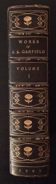 The Works of James Abram Garfield (Vol. I).