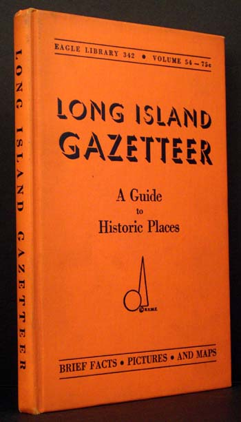 Long Island Gazetteer: A Guide to Historic Places.