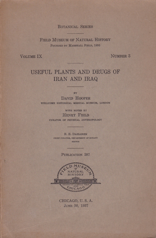 Useful Plants and Drugs of Iran and Iraq. David Hooper.