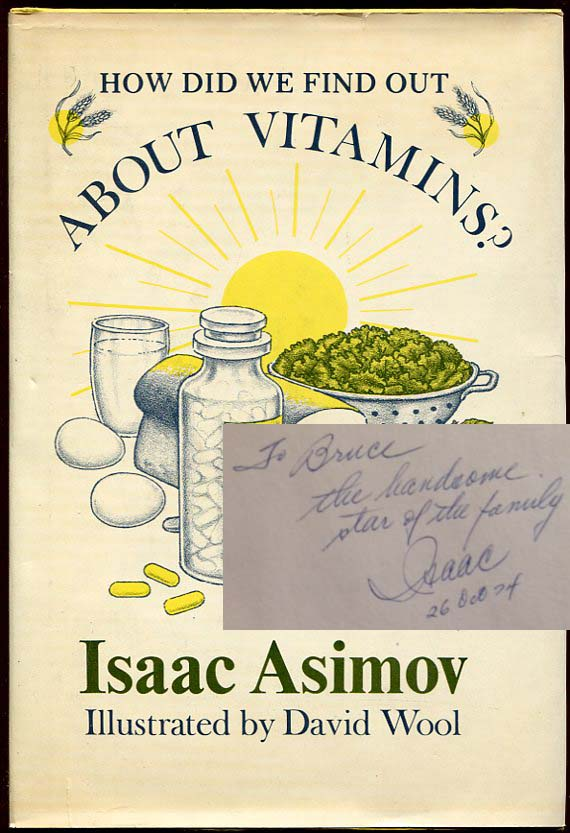 How Did We Find Out About Viatmins? Isaac Asimov, J O. Jeppson.