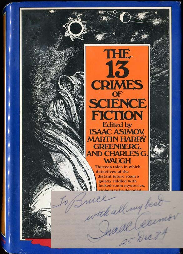 The 13 Crimes of Science Fiction. Ed Isaac Asimov.