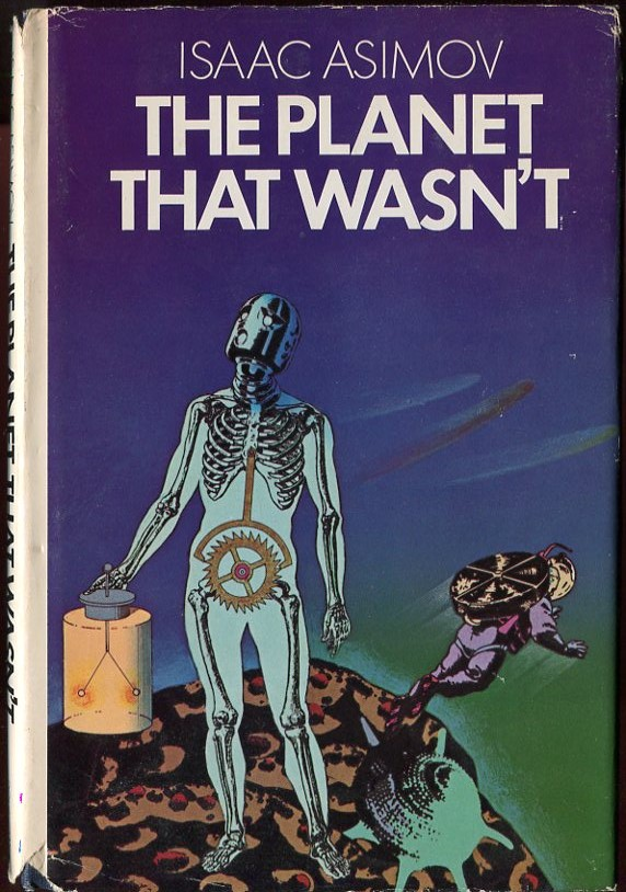 The Planet That Wasn't. Isaac Asimov, J O. Jeppson.