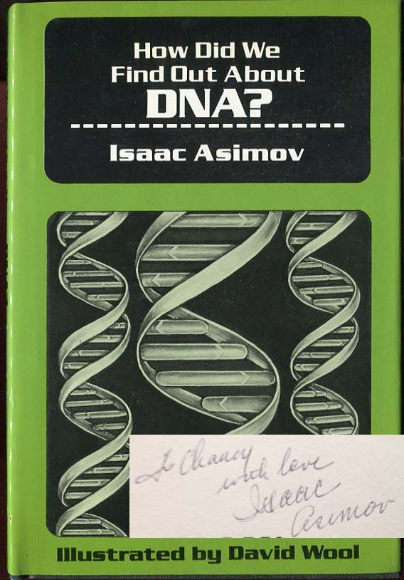 How Did We Find Out About DNA? Isaac Asimov, J O. Jeppson.