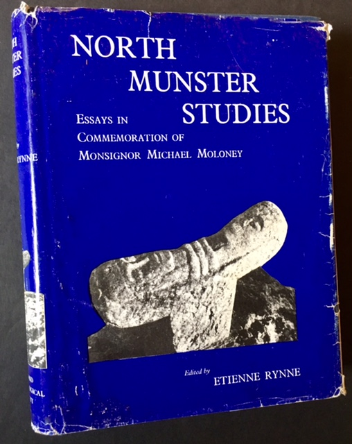 North Munster Studies: Essays in Commemoration of Monsignor Michael Moloney. Ed Etienne Rynne.