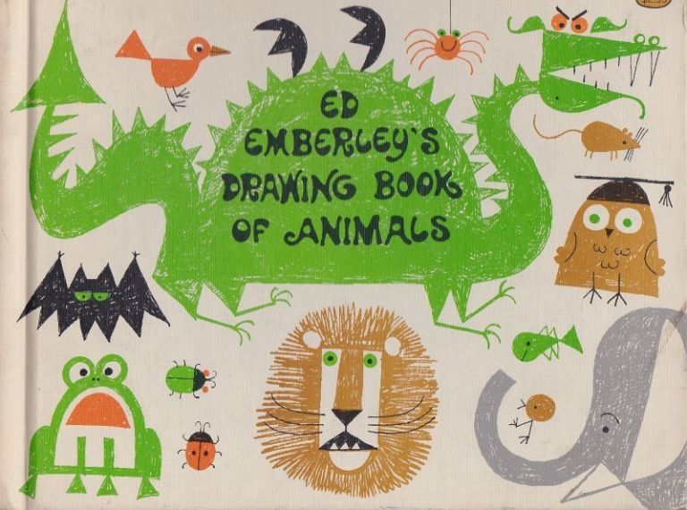 Ed Emberley's Drawing Book of Animals.