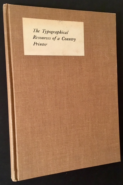 The Typographical Resources of a Country Printer. Foster Macy Johnson.