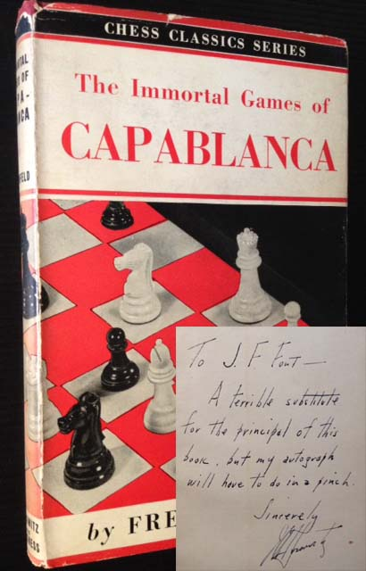 The Immortal Games of Capablanca. Fred Reinfeld.