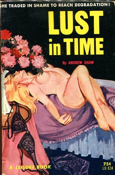 Lust in Time. Andrew Shaw.