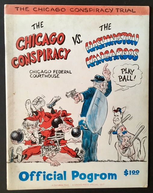 The Chicago Conspiracy Trial: The Chicago Conspiracy Vs. The Washington Kangaroos --Official Pogrom.