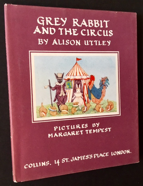 Grey Rabbit and the Circus. Alison Uttley.