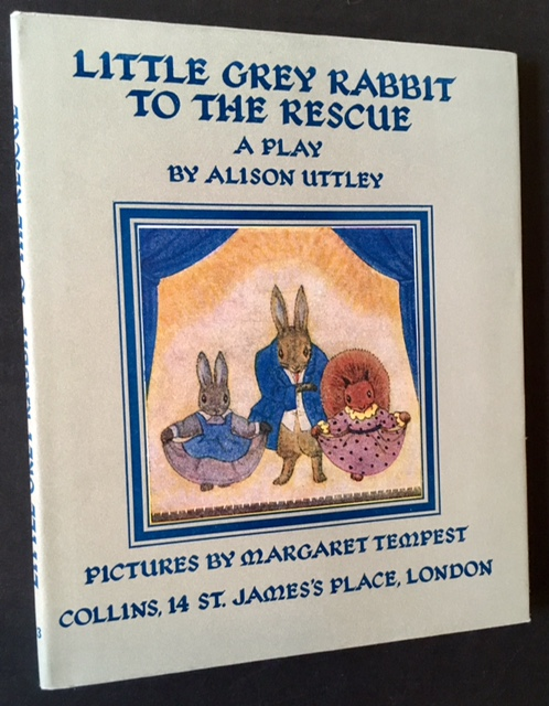 Little Grey Rabbit to the Rescue. Alison Uttley.