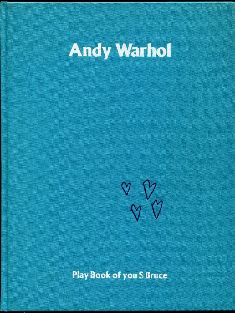 Andy Warhol: Play Book of you S Bruce from 2:30-4:00.
