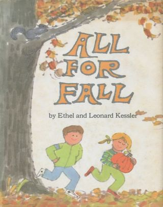 All for Fall. Ethel, Leonard Kessler