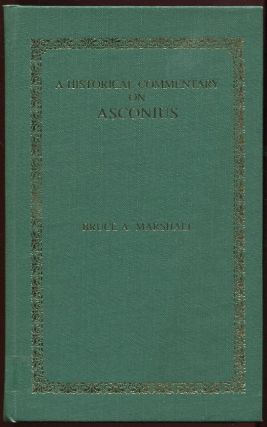 A Historical Commentary on Asconius. Bruce A. Marshall