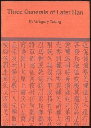 Three Generals of Later Han. Gregory Young