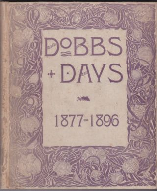 Dobbs Days and Other Days: In Prose and Verse--As Seen by Dobbs Girls