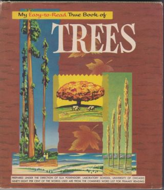 My Easy-to-Read True Book of Trees. Illa Podendorf