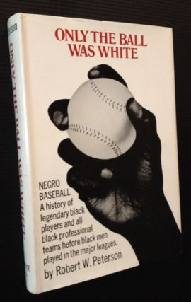 Only the Ball Was White (Jackie Robinson's Copy)