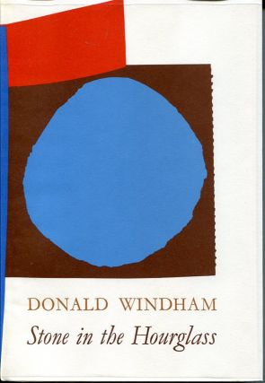 Stone in the Hourglass. Donald Windham