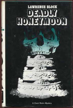 Deadly Honeymoon. Lawrence Block