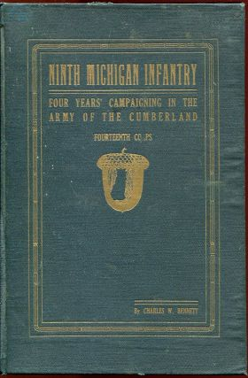 Historical Sketches of the Ninth Michigan Infantry (General Thomas' Headquarters Guards)-- With...