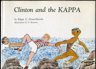 Clinton and the Kappa. Edgar C. Grove-Merritt