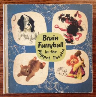 Bruin Furryball in the Puppet Theatre. Trnka-Menzel.