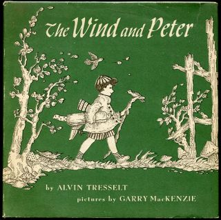 The Wind and Peter. Alvin Tresselt.