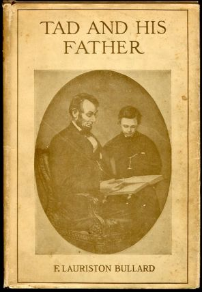 Tad and His Father. F. Lauriston Bullard