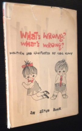 What's Wrong? What's Wrong? Carol Hamoy