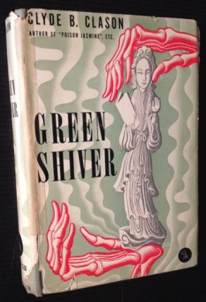 Green Shiver: A Theocritus Lucius Westborough Story. Clyde B. Clason