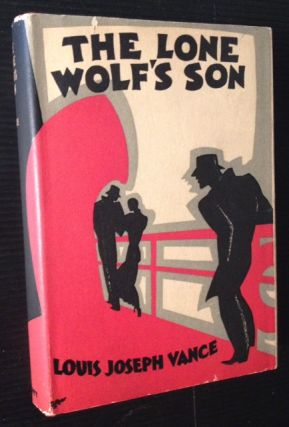 The Lone Wolf's Son. Louis Joseph Vance