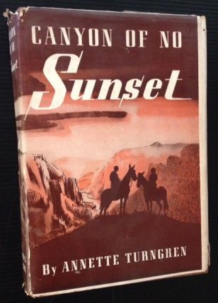 Canyon of No Sunset. Annette Turngren