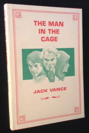 The Man in the Cage. Jack Vance