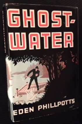 Ghostwater. Eden Phillpotts