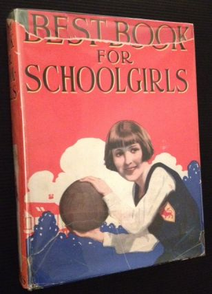 Best Book for Schoolgirls (in Its Original Dustjacket).