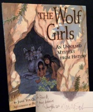 The Wolf Girls: An Unsolved Mystery from History. Jane Yolen, Heidi Elisabet Yolen Stemple