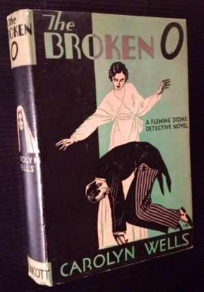 The Broken O (A Fleming Stone Detective Novel). Carolyn Wells