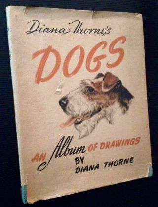 Dogs: An album of drawings. Diana Thorne.