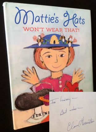 Mattie's Hats Won't Weat That! Elaine Greenstein