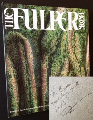 The Fulper Book. with, David Rago, Carole Goldman John Hibel, Robert DeFalco