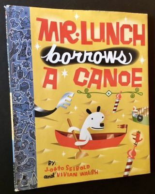 Mr. Lunch Borrows a Canoe. J. Otto Seibold, Vivian Walsh
