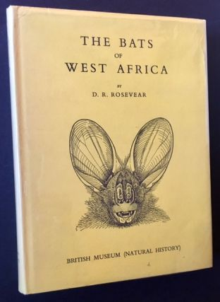 The Bats of West Africa. D R. Rosevear