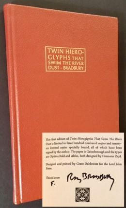 Twin Hieroglyphs That Swim the River Dust (Lettered Copy). Ray Bradbury