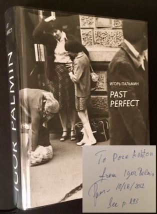 Igor Palmin: Past Perfect (Dore Ashton's Copy
