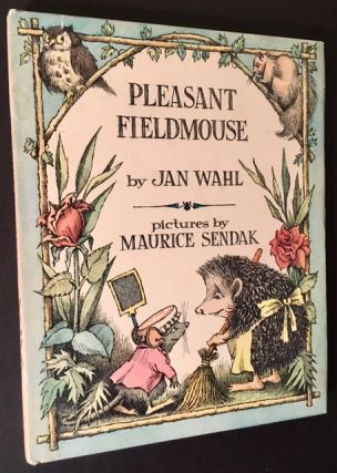 Pleasant Fieldmouse. Jan Wahl, Maurice Sendak